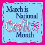 Celebrating crafty creativity during National Craft Month!