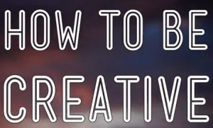 """PBS Video Explores """"How To Be Creative"""""""