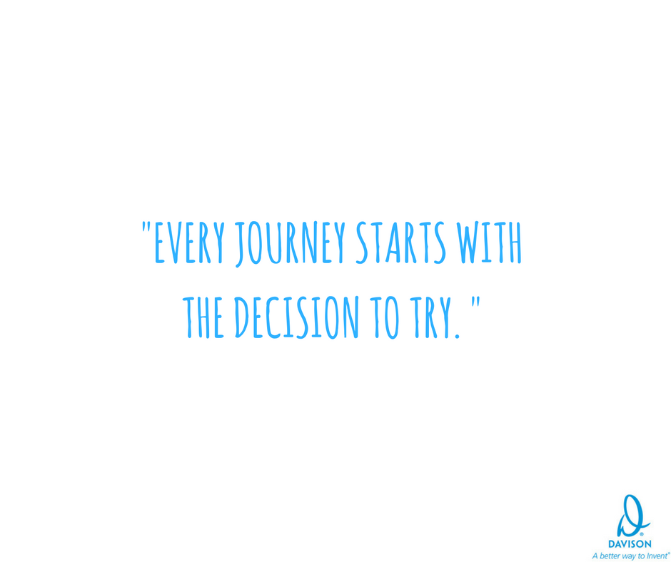 Start your Journey with the Decision to Try